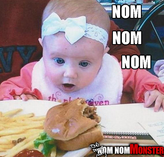 Mmm Baby Want Burger! « Nom Nom Monster